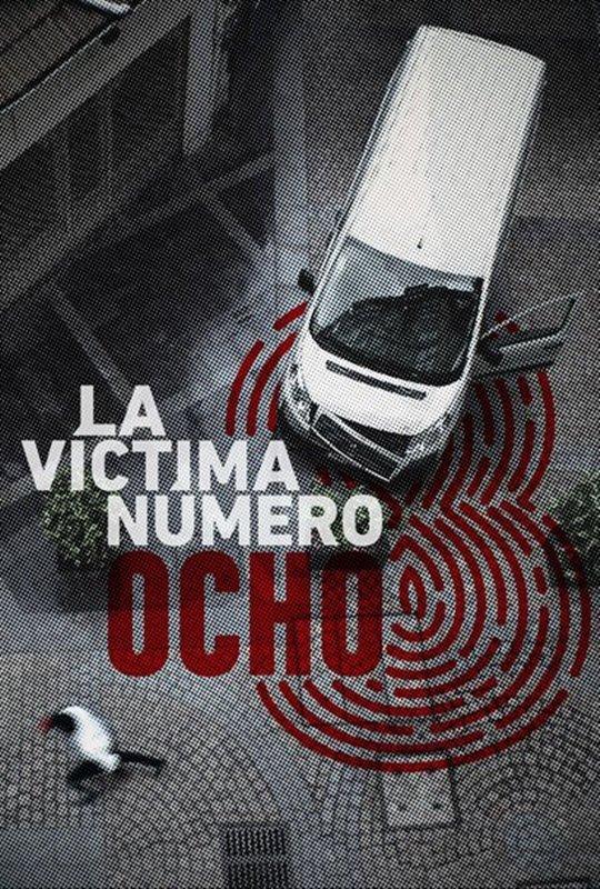 victima-numero-ocho